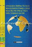 Analiza Impactului Reglementarii: Cele Mai Bune Practici Din Tarile OCDE