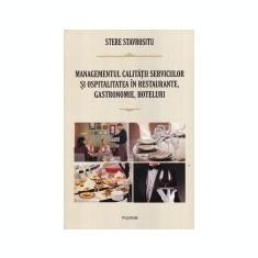 Managementul calitatii serviciilor si ospitalitatea in restaurante, gastronomie, hoteluri, Polirom