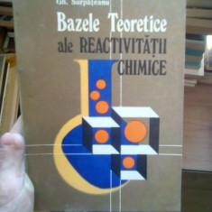 Bazele teoretice ale reactivitatii chimice – Gh. Surpateanu