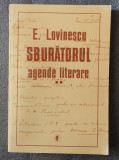 E. Lovinescu - Sburătorul: agende literare vol. II / 2 (ed. Monica Lovinescu...)