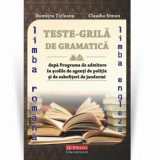 Cumpara ieftin Teste grila de gramatica limbii romane si a limbii engleze dupa programa de admitere in scolile de agenti de Politie si de subofiteri de jandarmi/Dumi