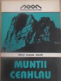 MUNTII CEAHLAU (HARTA LIPSA)-MIHAIL GABRIEL ALBOTA