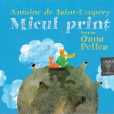 2 CD Antoine De Saint-Exupery Lectura: Oana Pellea – Micul Prinț