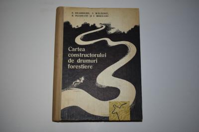 Cartea constructorului de drumuri forestiere (1965) foto