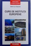 CURS DE INSTITUTII EUROPENE, PUZZLE-UL EUROPEAN de JEAN LUC SAURON, 2010