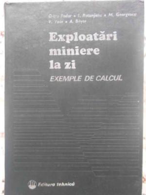 EXPLOATARI MINIERE LA ZI EXEMPLE DE CALCUL-D-TRU. FODOR, I. ROTUNJANU, M. GEORGESCU, V. VOIN, A. BOYTE foto