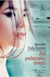 Zeii pedepselor ceresti | Jennifer Cody Epstein, Humanitas Fiction