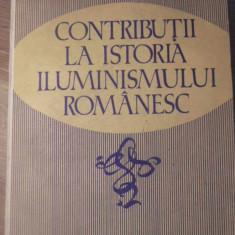 CONTRIBUTII LA ISTORIA ILUMINISMULUI ROMANESC - NICOLAE BOCSAN