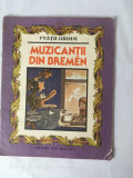 (T) Muzicantii din Bremen - Fratii Grimm, 1987, ilustratii Vasile Olac