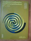 INTRODUCERE IN PSIHANALIZA FREUDIANA SI POSTFREUDIANA , EDITIA A III-A de VASILE DEM. ZAMFIRESCU , 2012