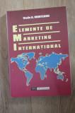 Cumpara ieftin Vasile A. Munteanu - Elemente de MARKETING International