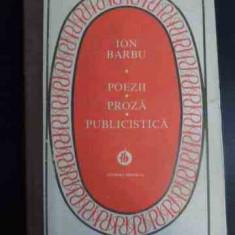 Poezii Proza Publicistica - Ion Barbu ,546813