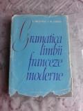 GRAMATICA LIMBII FRANCEZE MODERNE - ION BRAESCU