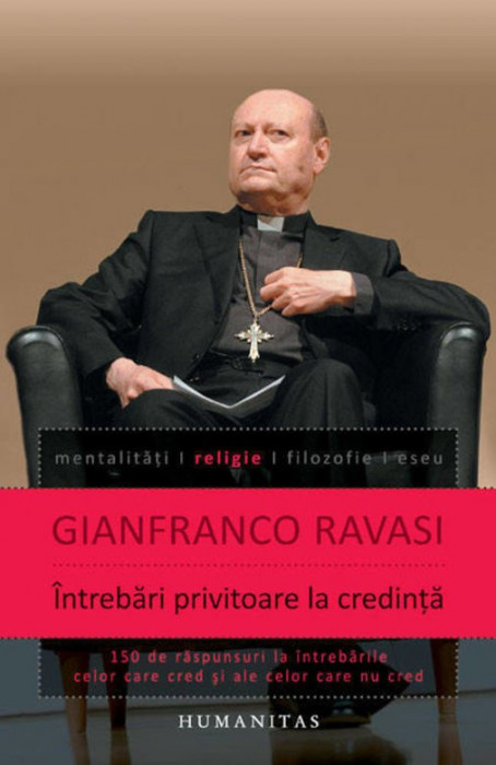Gianfranco Ravasi - Întrebări privitoare la credință