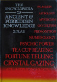The encyclopedia of ancient and forbidden knowledge