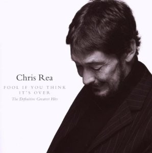 Chris Rea Definitive Greatest Hits Fool If You Think Its Over (cd)