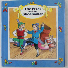 THE ELVES AND THE SHOEMAKER by SIMON GIRLING , ILLUSTRATED by JENNY PRESS