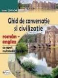 Ghid de conversatie si civilizatie roman-englez (cu CD) | Ioana Costache