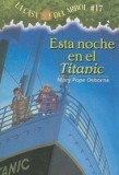 Esta Noche En El Titanic = Tonight on the Titanic