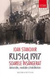 Rusia, 1917. Soarele însângerat. Autocrație, revoluție și totalitarism
