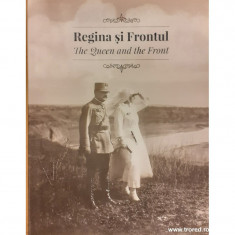 Regina si frontul / The Queen and the front