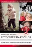 Fotografierea copiilor | Leonie Ebbert, Jens Bruggemann, Casa