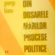 Din dosarele marilor procese politice, vol. 2