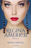 Regina Americii - Volumul 2 | Sierra Simone