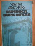 Duminica Dupa Infern - Vartan Arachelian ,296149