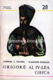 Cornel I. Scafes - 28.Grigore al IV-lea Ghica (Domnitori si Voievozi), 1986