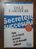 Secretele succesului - Dale Carnegie/ R4P2F