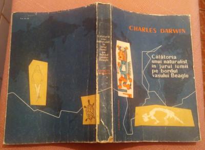Calatoria unui naturalist in jurul lumii pe bordul vasului Beagle - Ch. Darwin foto