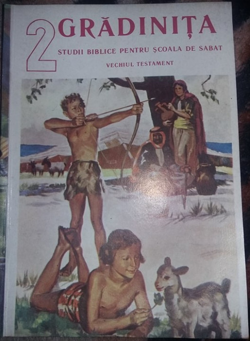 Carte 1991,GRADINITA,Sudii biblice,Scoala de SABAT,VECHIUL TESTAMENT,T. GRATUIT