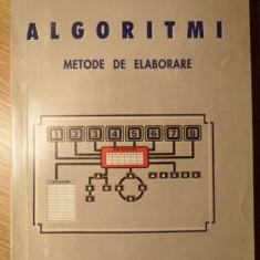 ALGORITMI. METODE DE ELABORARE - ELEONOR CIUREA, SABIN TABIRCA, TATIANA TABIRCA
