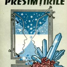 Presimtirile (Ed. Cartea romaneasca)