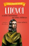 Litovoi si Scoala Solomonarilor din Crangul Pamantului | Simona Antonescu, Alexia Udriste, Nemira