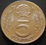 Moneda 5 FORINTI / FORINT - UNGARIA COMUNISTA, anul 1979 *cod 3465 - UNC!, Europa