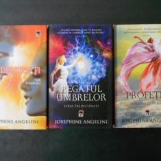 JOSEPHINE ANGELINI - PREDESTINATI / REGATUL UMBRELOR / PROFETIA 3 volume