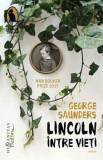 Lincoln intre vieti/George Saunders