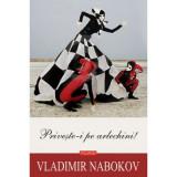 Priveste-i pe arlechini!, Vladimir Nabokov