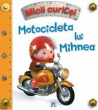 Motocicleta lui Mihnea