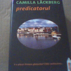 Camilla Lackberg - PREDICATORUL { 2010 }