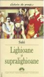AS - SAKI - LIGHIOANE SI SUPRALIGHIOANE