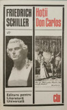 Hotii, Don Carlos - Friedrich Schiller