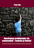 Ghidul rezolvitorului de probleme pentru GIMNAZIU, Petre Rau