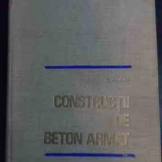 Constructii De Beton Armat - A. Mihul ,546934
