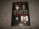 Nazistii de langa noi/Cum au devenit S.U.A. un adapost sigur pentru hitleristi