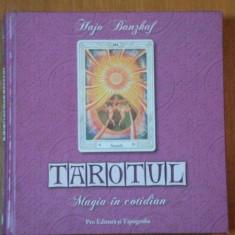 TAROTUL, MAGIA IN COTIDIAN, Hajo Banzhaf