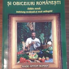 BUCATE, VINURI SI OBICEIURI ROMANESTI - Radu Anton Roman, editia 2001