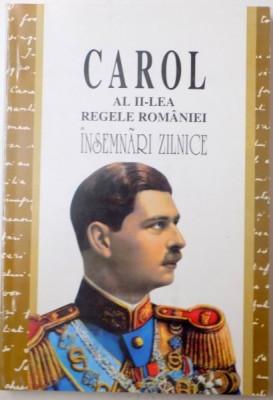 CAROL AL II-LEA REGELE ROMANIEI, INSEMNARI ZILNICE (1937-1951), VOL. IV (8 SEPTEMBRIE 1940-19 MAI 1941) de NICOLAE RAUS, 2003 foto